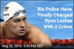 Rio Police Charge Lochte With False Report of Robbery