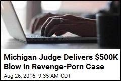 'Tormented' Woman Gets $500K in Revenge-Porn Case