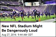 New NFL Stadium Might Be Dangerously Loud