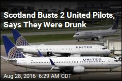 Scotland Busts 2 United Pilots, Says They Were Drunk