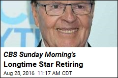 CBS Sunday Morning's Longtime Star Retiring