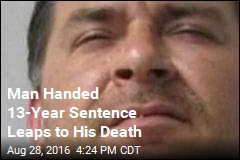 Man Handed 13-Year Sentence Leaps to His Death