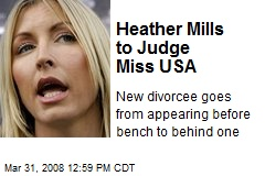 Heather Mills to Judge Miss USA