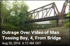 Outrage Over Video of Man Tossing Boy, 4, From Bridge