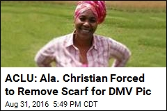 ACLU: Ala. Christian Forced to Remove Scarf for DMV Pic