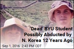 'Dead' BYU Student May Have Been Abducted by N. Korea 12 Years Ago