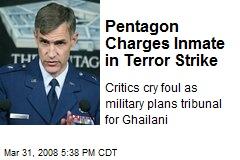 Pentagon Charges Inmate in Terror Strike
