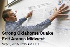 Strong Oklahoma Quake Felt Across Midwest