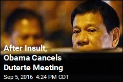 After Insult, Obama Cancels Duterte Meeting