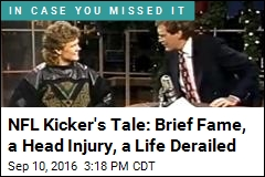 NFL Kicker's Tale: Brief Fame, a Head Injury, a Life Derailed