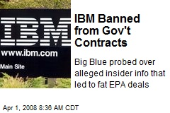 IBM Banned from Gov't Contracts