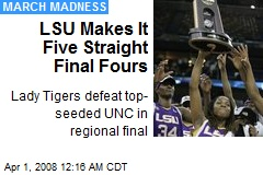 LSU Makes It Five Straight Final Fours
