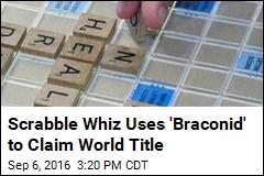 Scrabble Whiz Uses 'Braconid' to Claim World Title
