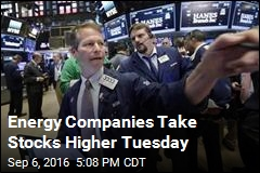 Energy Companies Take Stocks Higher Tuesday