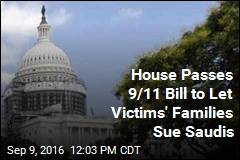 House Passes 9/11 Bill to Let Victims' Families Sue Saudis