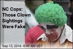 NC Cops: Those Clown Sightings Were Fake