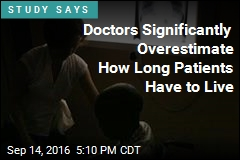 Doctors Significantly Overestimate How Long Patients Have to Live