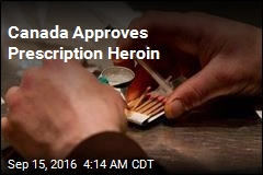 Canada Approves Prescription Heroin