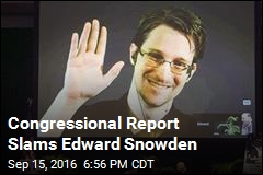 Congressional Report Slams Edward Snowden