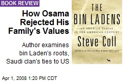 How Osama Rejected His Family's Values