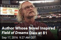 Author Whose Novel Inspired Field of Dreams Dies at 81