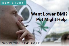 Want Lower BMI? Smoke Pot
