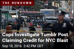 Cops Investigate Tumblr Post Claiming Credit for NYC Blast