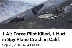 1 Air Force Pilot Killed, 1 Hurt After Ejection, Crash in Calif.