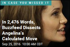 In 2,476 Words, Buzzfeed Dissects Angelina's Calculated Move