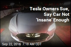Tesla Owners Sue, Say Car Not 'Insane' Enough