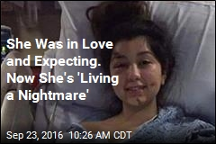 She Was in Love and Expecting. Now She's 'Living a Nightmare'