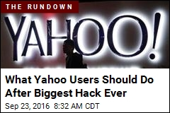 What Yahoo Users Should Do After Biggest Hack Ever
