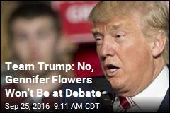 Team Trump: No, Gennifer Flowers Won't Be at Debate