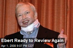 Ebert Ready to Review Again