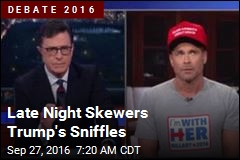 Late Night Skewers Trump's Sniffles