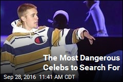 The Most Dangerous Celebs to Search For