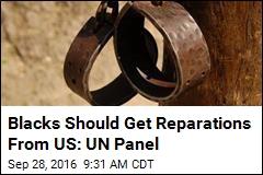 US Should Compensate Blacks for 'Racial Terrorism': UN Panel