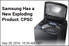 Samsung Has a New Exploding Product: CPSC