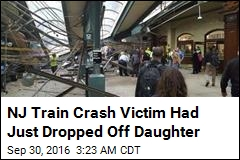 NJ Train Crash Victim Had Just Dropped Off Daughter