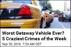 Worst Getaway Vehicle Ever? 5 Craziest Crimes of the Week