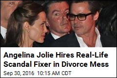 Angelina Jolie Hires Real-Life Scandal Fixer in Divorce Mess