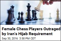 Hijab Requirement at Chess Championship Leads to Protest