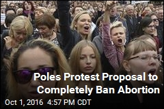 Poles Protest Proposal to Completely Ban Abortion
