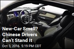 New-Car Smell? Chinese Drivers Can't Stand It