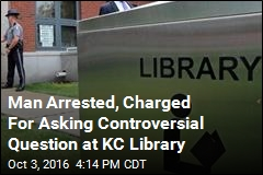 Official 'Outraged' Library Patron Was Arrested for Asking Questions