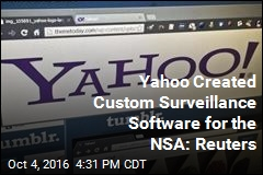 Yahoo Created Custom Surveillance Software for the NSA: Reuters