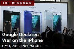 Google Declares War on the iPhone