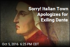 Sorry! Italian Town Town Apologizes for Exiling Dante