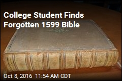 College Student Finds Forgotten 1599 Bible