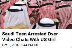 Saudi Teen Arrested Over Video Chats With US Girl